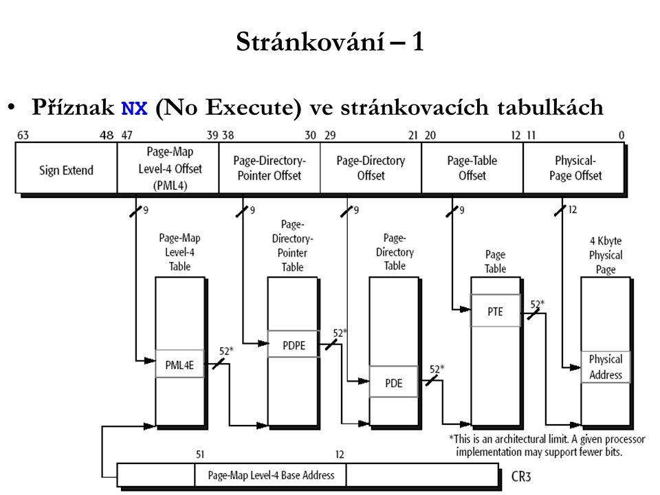 Stránkování – 1 Příznak NX (No Execute) ve stránkovacích tabulkách