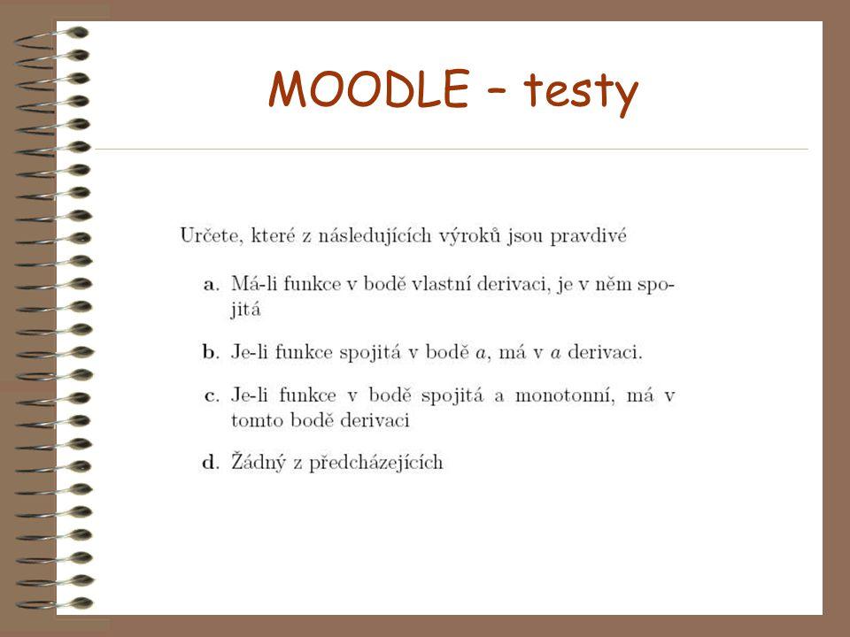MOODLE Prostředí O.K. Testy Fórum Materiály umístit jinde