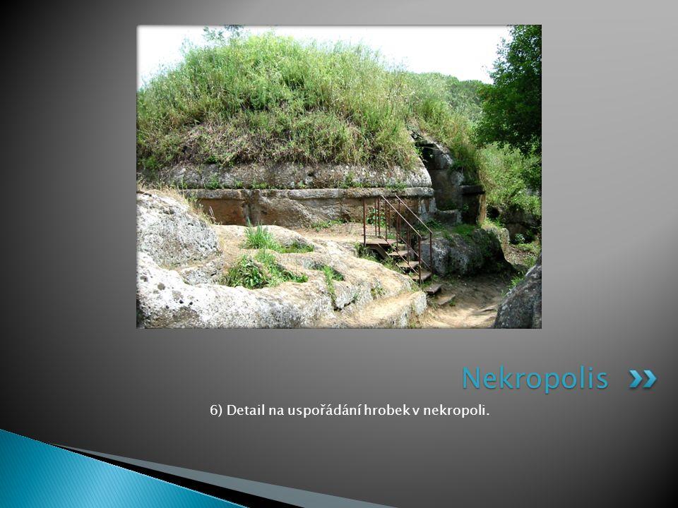 6) Detail na uspořádání hrobek v nekropoli. Nekropolis
