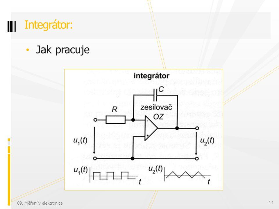 Jak pracuje Integrátor: 09. Měření v elektronice 11