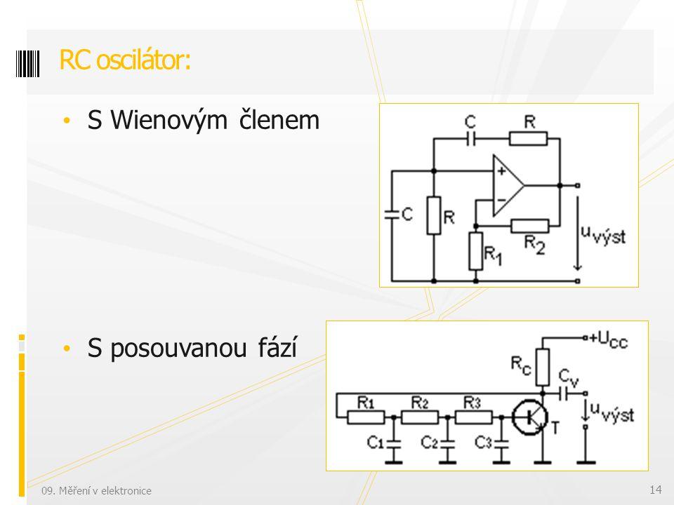S Wienovým členem S posouvanou fází RC oscilátor: 09. Měření v elektronice 14