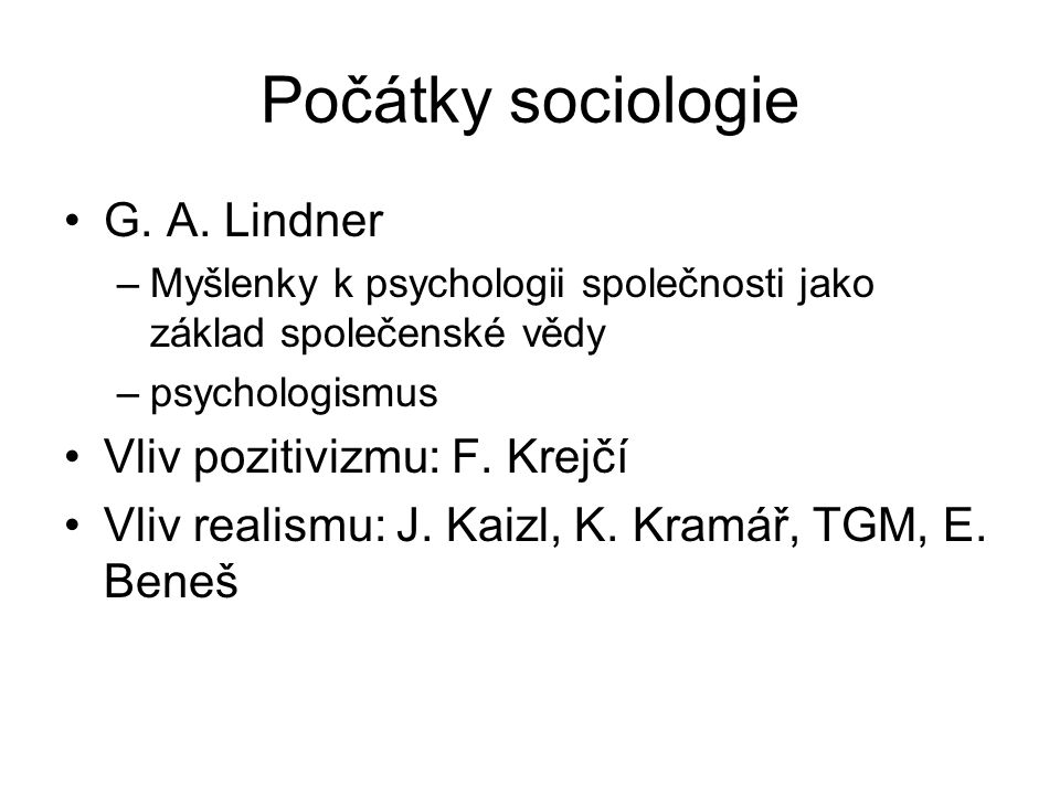 Počátky sociologie G. A.