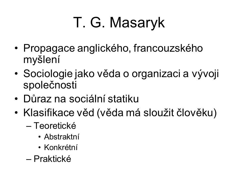 Konstituování sociologie B.Foustka –1. předseda Masarykovy scg.společnosti – Hl.