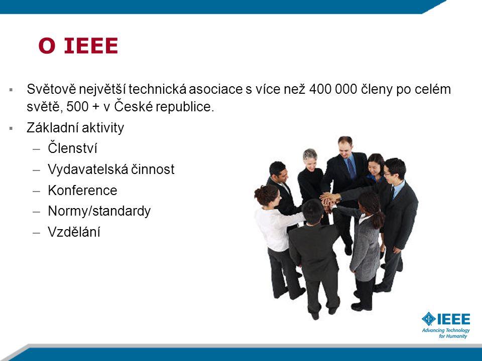  Světově největší technická asociace s více než 400 000 členy po celém světě, 500 + v České republice.