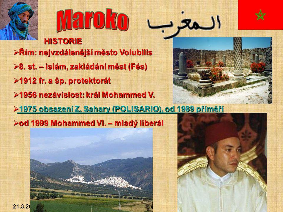 21.3.2005Michal Kašpar OBYVATELSTVO  mladá populace (32% do 14 let)  Arabové (města) a Berbeři (venkov)  muslimové (98%)