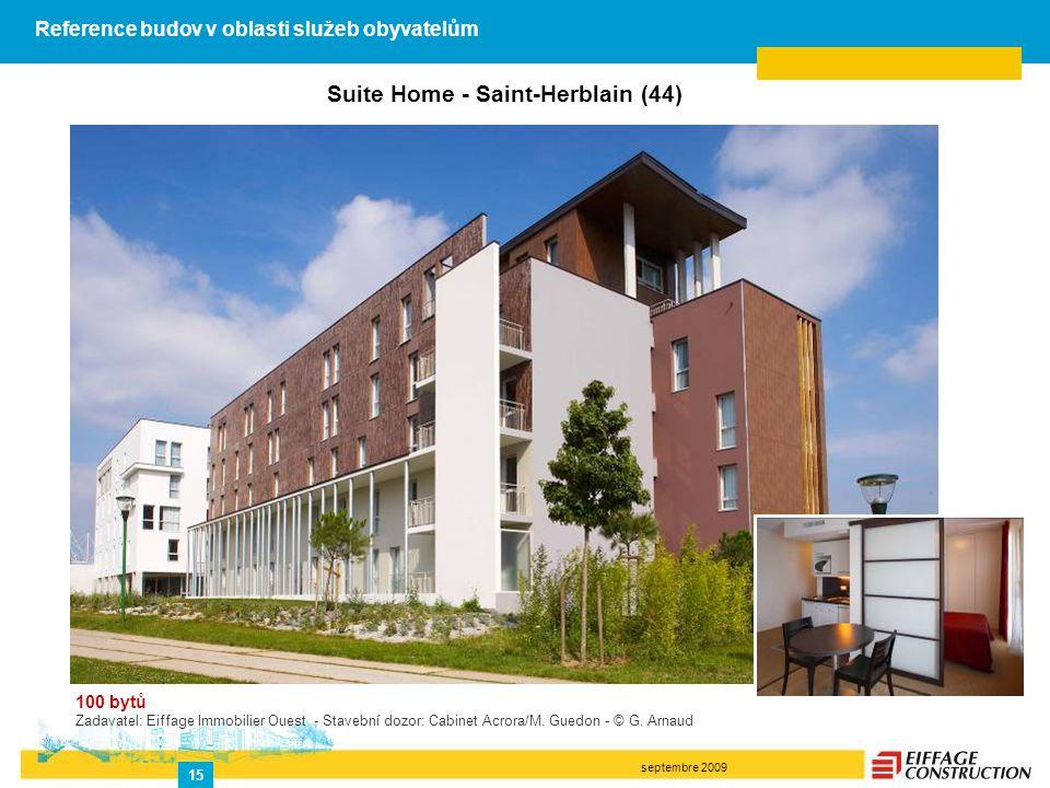 septembre 2009 15 Suite Home - Saint-Herblain (44) 100 bytů Zadavatel: Eiffage Immobilier Ouest - Stavební dozor: Cabinet Acrora/M. Guedon - © G. Arna