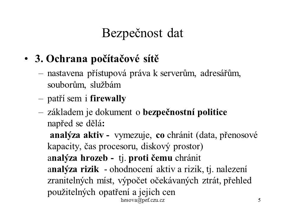 hesova@pef.czu.cz26 Bezpečnost El.