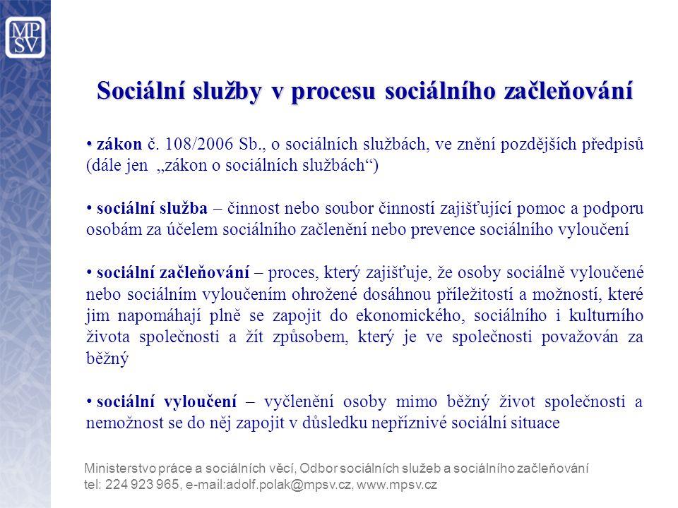 Sociální služby v procesu sociálního začleňování zákon č.