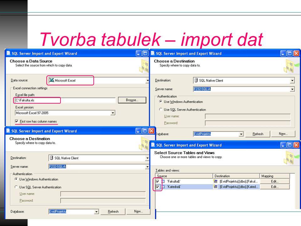 Tvorba tabulek – import dat