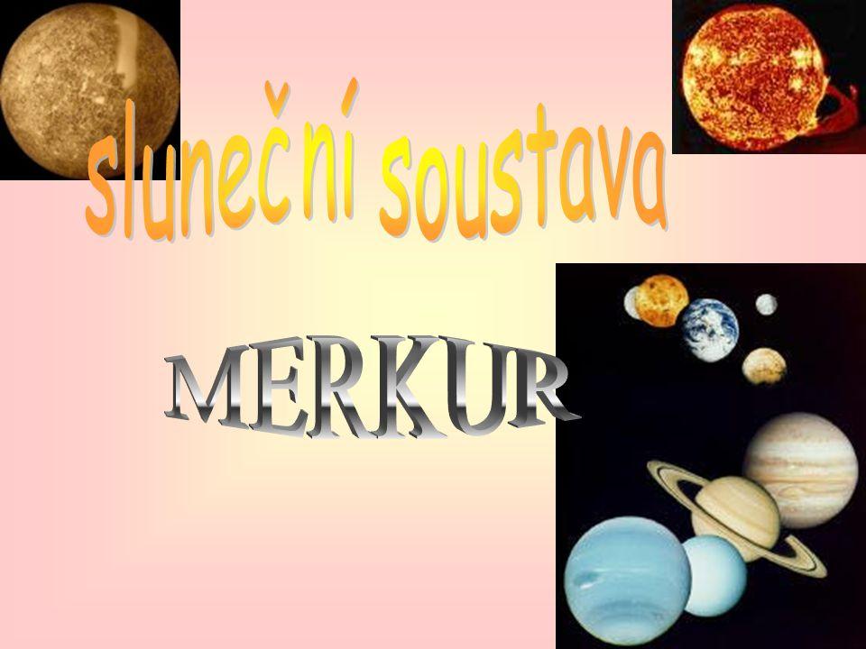 Merkurovy Měsíce Asi se ptáte jestli má Merkur měsíc. Ne, nemá.