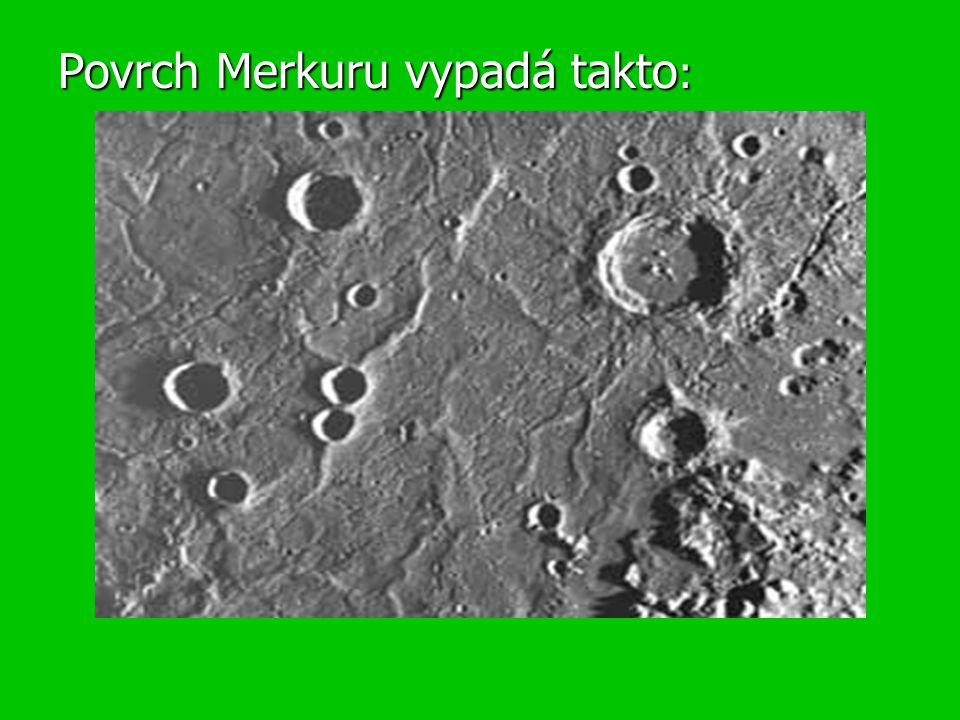 Povrch Merkuru vypadá takto:
