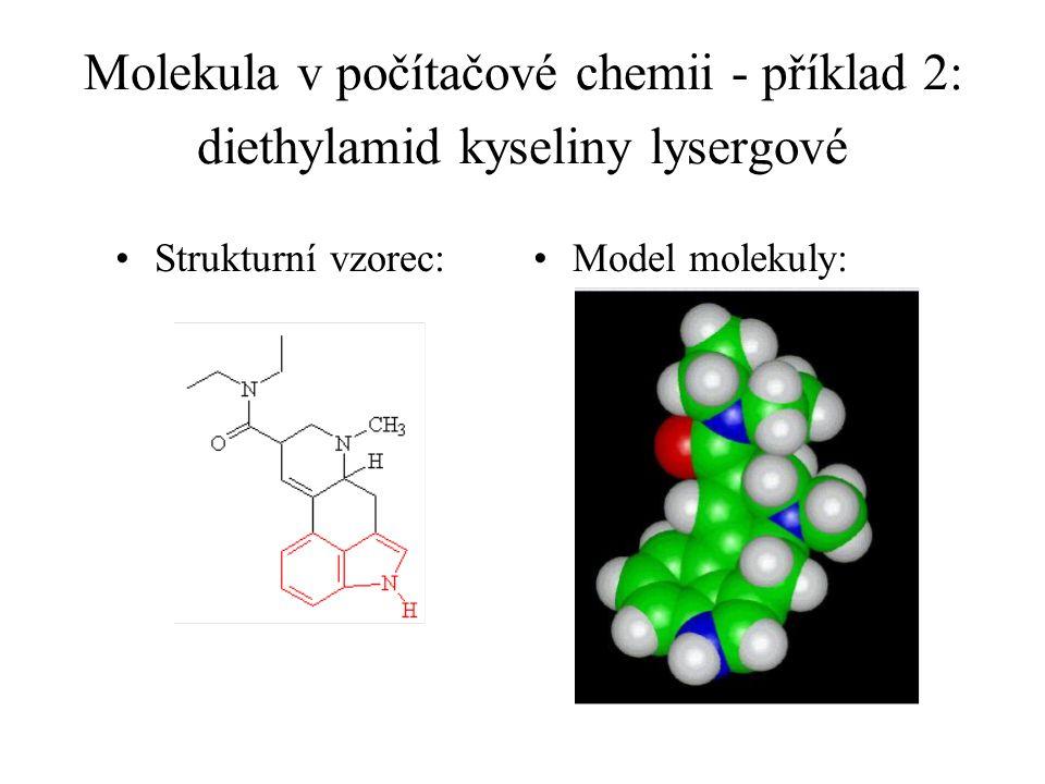 Molekula v počítačové chemii - příklad 2: diethylamid kyseliny lysergové Strukturní vzorec:Model molekuly: