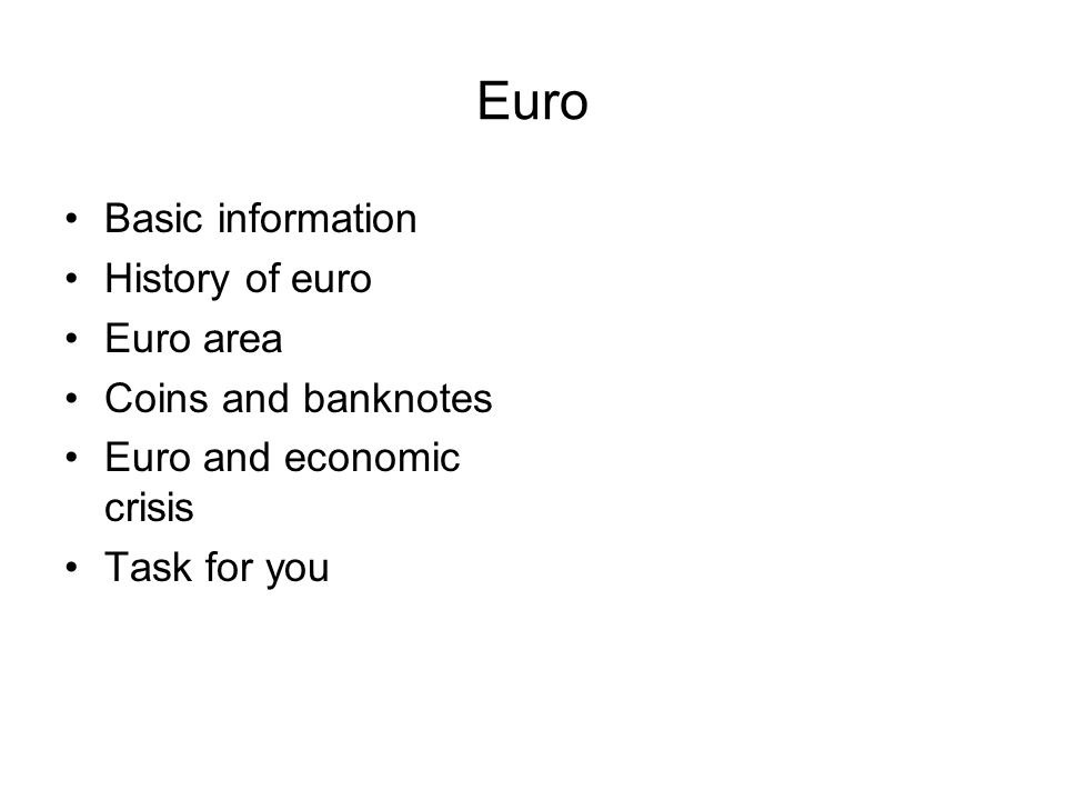 Task for you Which countries of European Union don´t use euro.