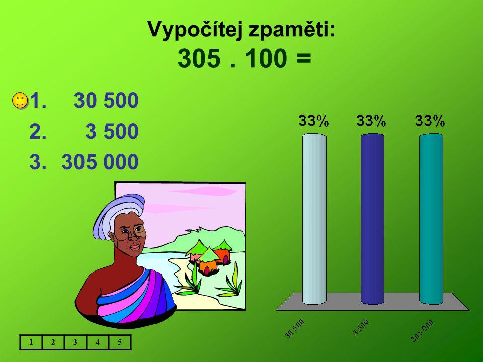 Vypočítej zpaměti: 600 600 : 100 = 1. 6 006 2. 606 3.60 006 12345