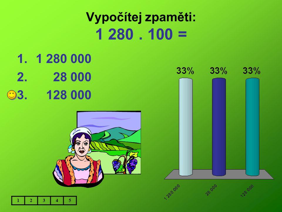 Vypočítej zpaměti: 470 000 : 10 000 = 1. 470 2.4 700 3. 47 12345
