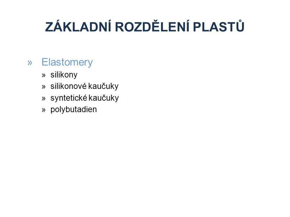 ZÁKLADNÍ ROZDĚLENÍ PLASTŮ »Elastomery »silikony »silikonové kaučuky »syntetické kaučuky »polybutadien