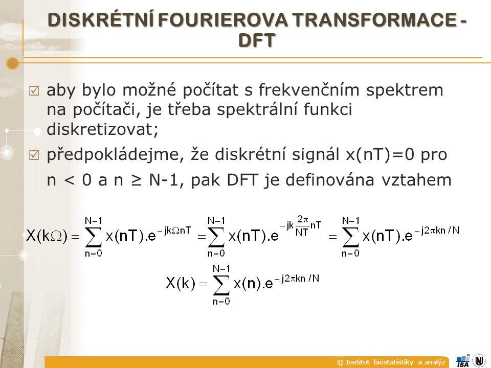 © Institut biostatistiky a analýz DISKRÉTNÍ FOURIEROVA TRANSFORMACE - DFT  aby bylo možné počítat s frekvenčním spektrem na počítači, je třeba spektr