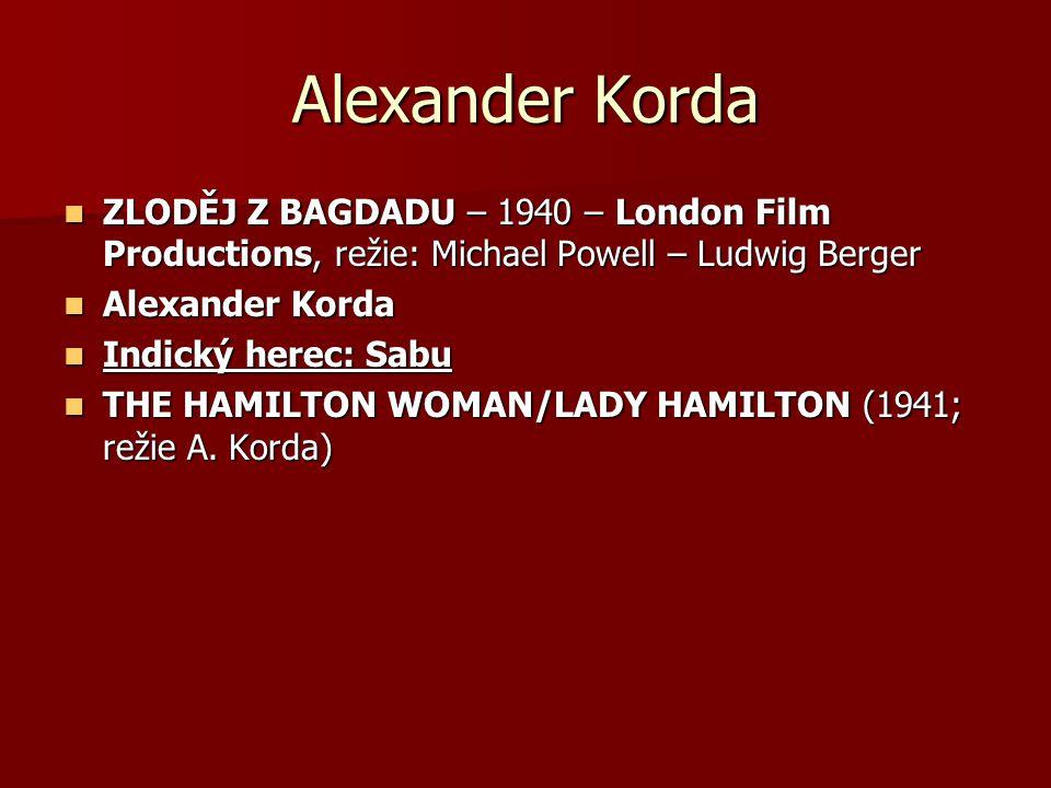 Alexander Korda ZLODĚJ Z BAGDADU – 1940 – London Film Productions, režie: Michael Powell – Ludwig Berger ZLODĚJ Z BAGDADU – 1940 – London Film Product