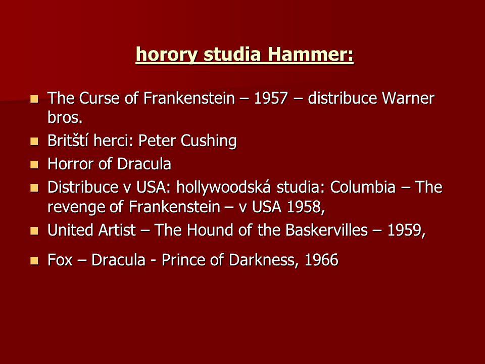 horory studia Hammer: The Curse of Frankenstein – 1957 – distribuce Warner bros. The Curse of Frankenstein – 1957 – distribuce Warner bros. Britští he