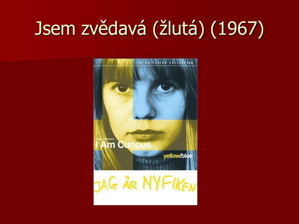 Erotika, porno, art film: Vilgot Sjöman – I Am Curious (Yellow) - 1969 Vilgot Sjöman – I Am Curious (Yellow) - 1969 rekordní tržby pro zahr.