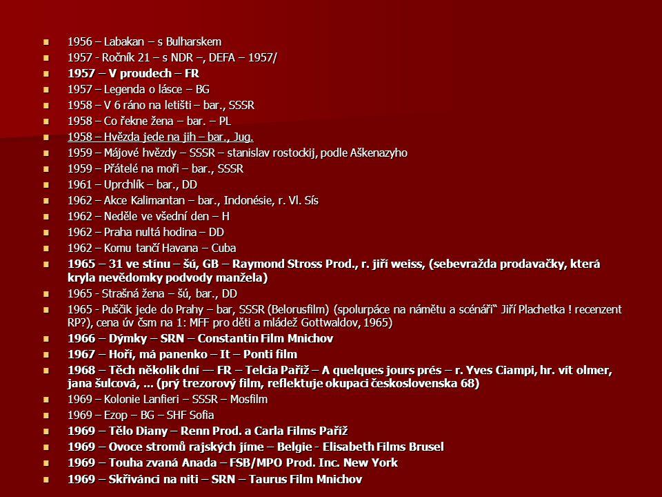1956 – Labakan – s Bulharskem 1956 – Labakan – s Bulharskem 1957 - Ročník 21 – s NDR –, DEFA – 1957/ 1957 - Ročník 21 – s NDR –, DEFA – 1957/ 1957 – V