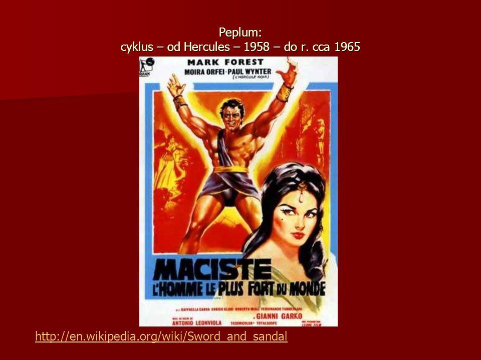 Peplum: Peplum: cyklus – od Hercules – 1958 – do r.