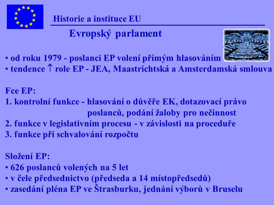 Prodiho komise 1999 - 2004 Předseda EK Romano Prodi Itálie, 60 let Regionální politika Michel Barnier Francie, 48 let JVT, daně a cla Frits Bolkestein