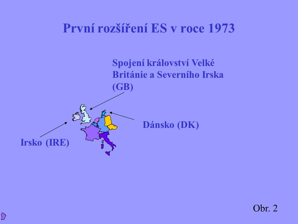 Spojení království Velké Británie a Severního Irska (GB) Irsko (IRE) Dánsko (DK) Obr.