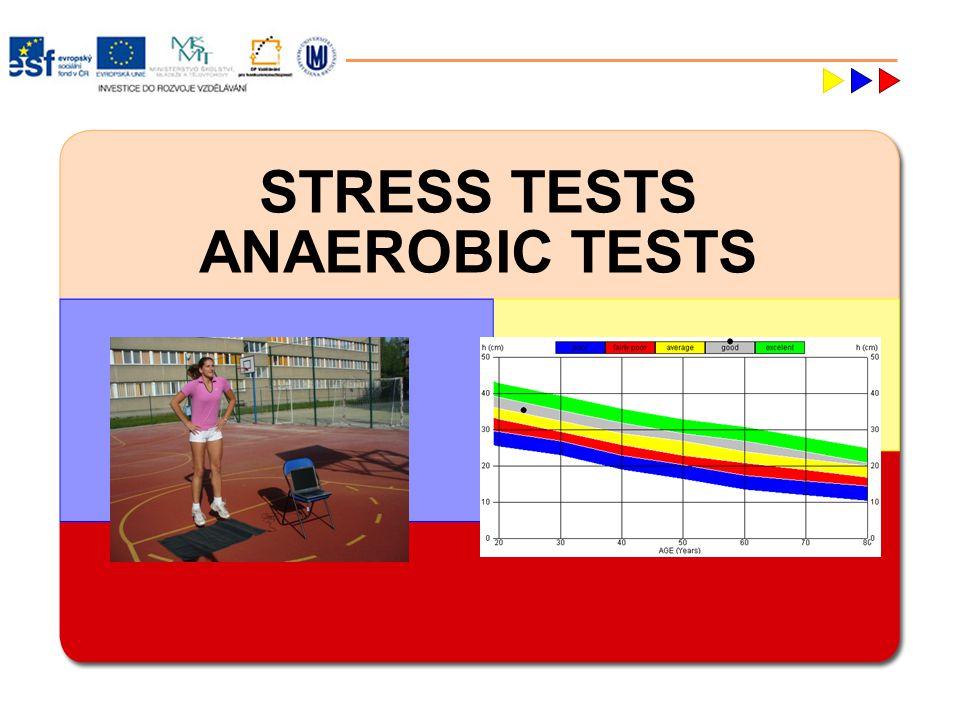 STRESS TESTS LABORATORY TESTSFIELD TESTS DIAGNOSTICS abilities AEROBICANAEROBIC