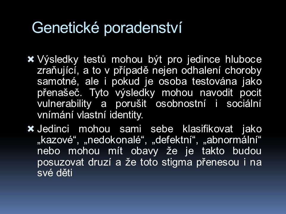 Indikace obvyklé pro doporučení ke genetické konsultaci  1.