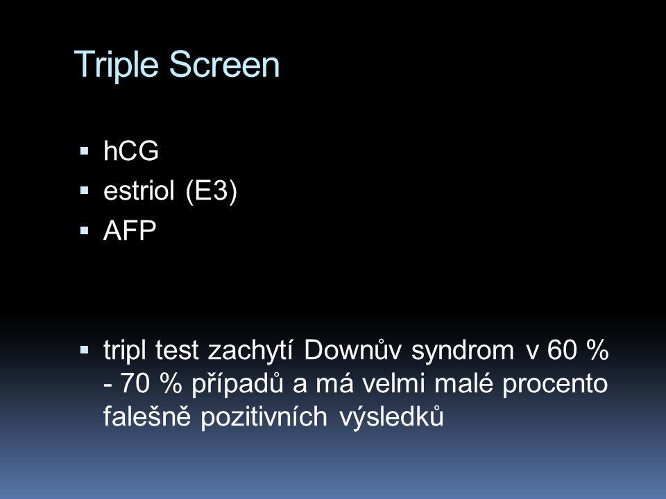 Další postupy  Ultrazvuk  amniocentéza, CVS  Amniocentéza se provádí v 15 – 16 týdnu těhotenství, ovšem díky zlepšení technických pomůcek se může dnes provádět mnohem dříve (i 10 – 12 týden)  riziko potratu se uvádí 0,25 %  dnes trvá dny až týden  pro některé chromosomy možno použít FISH  CVS v 10 – 12 týdnu  dnes již v 9 týdnu  možná nevýhoda: buňky extramembryonálních tkání mohou být více náchylné na chromosomální abnormality  (Richards, J.E., Hawley, R.S., (2005) The Human Genome.