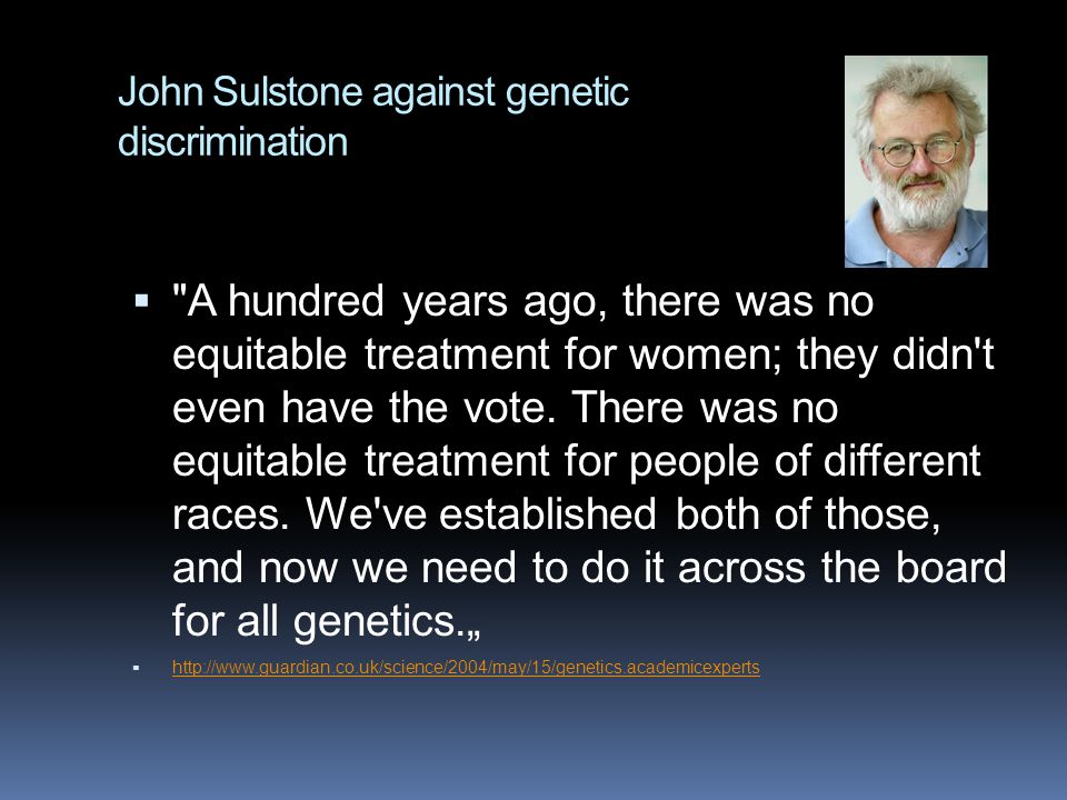 John Sulstone against genetic discrimination 