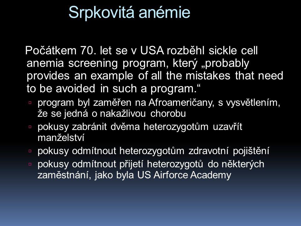 Srpkovitá anémie Počátkem 70.