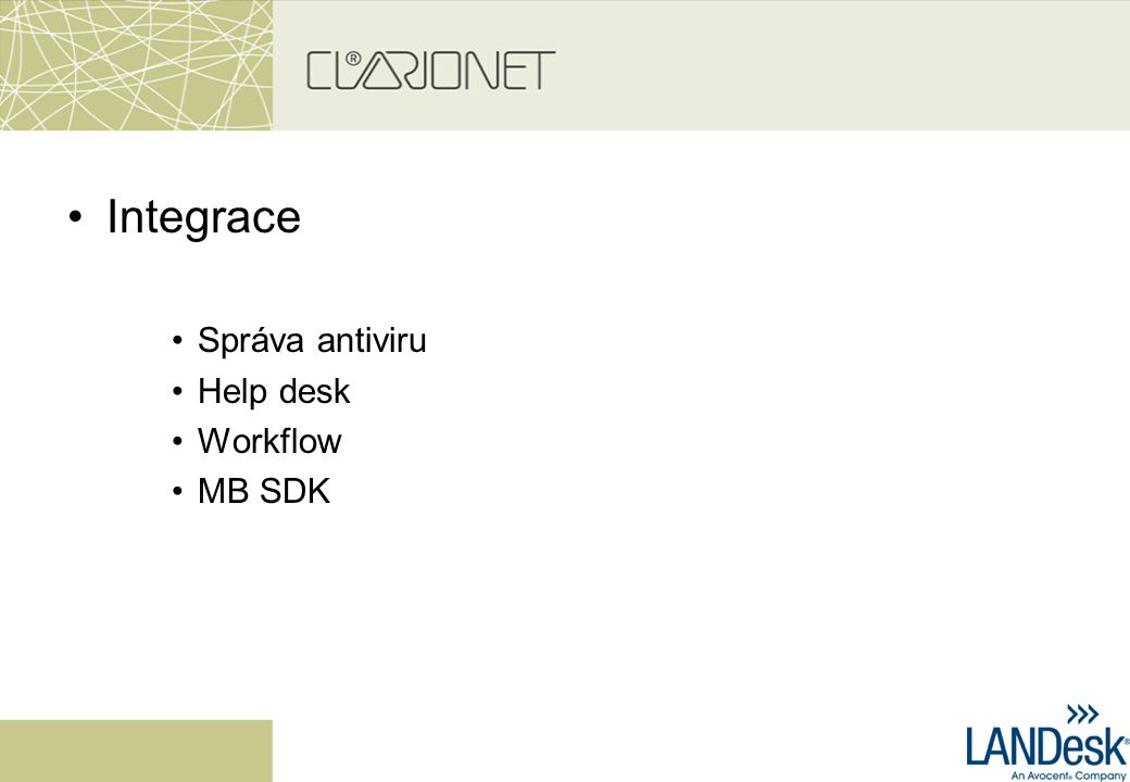 Integrace Správa antiviru Help desk Workflow MB SDK