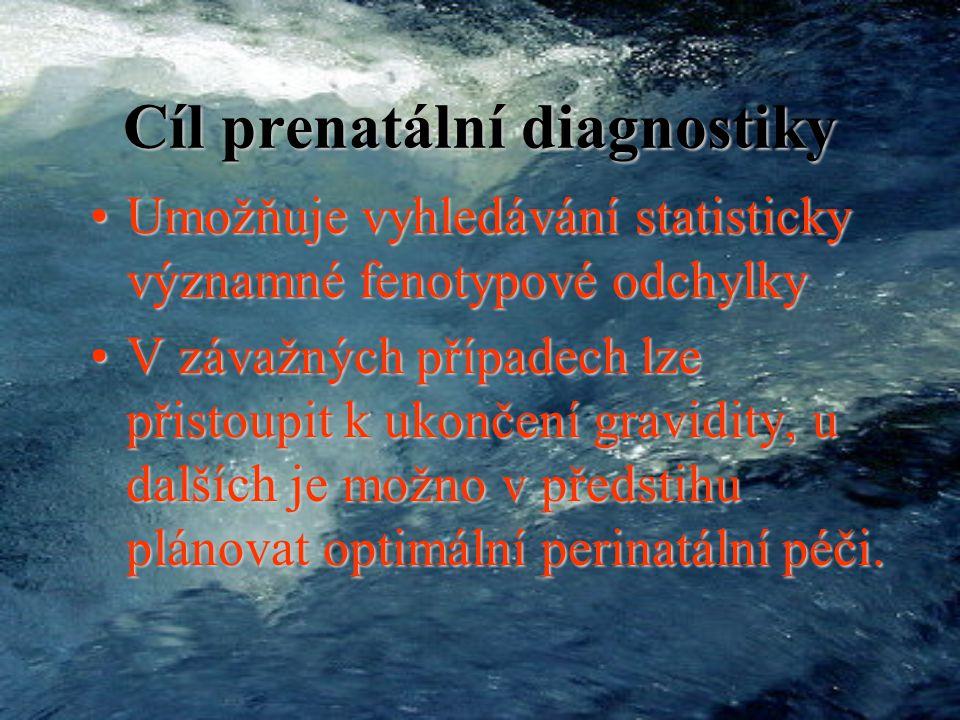 Prenatální diagnostika Detekce fetálních buněk v mateřské krvi
