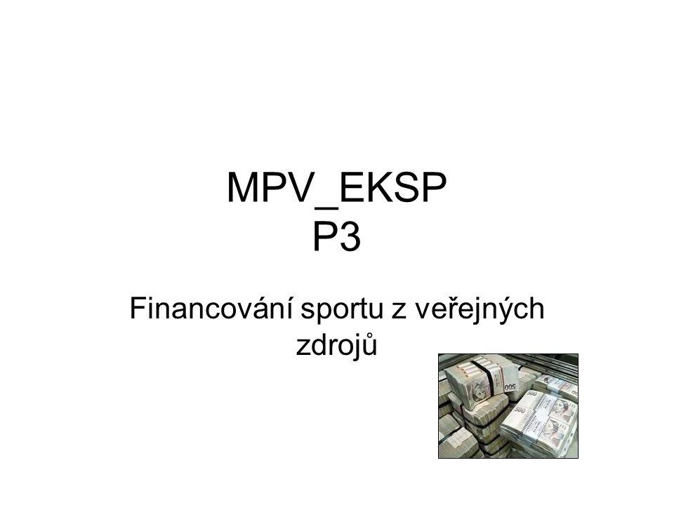 MPV_EKSP P3 Financování sportu z veřejných zdrojů