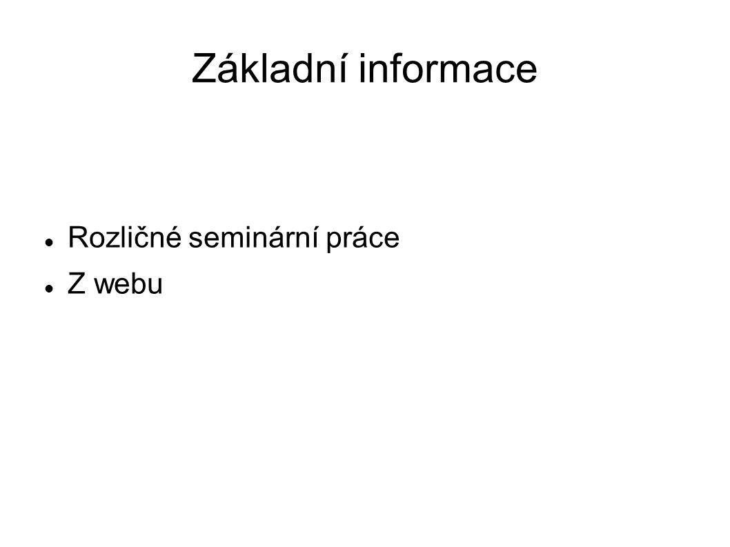 Základní informace Rozličné seminární práce Z webu