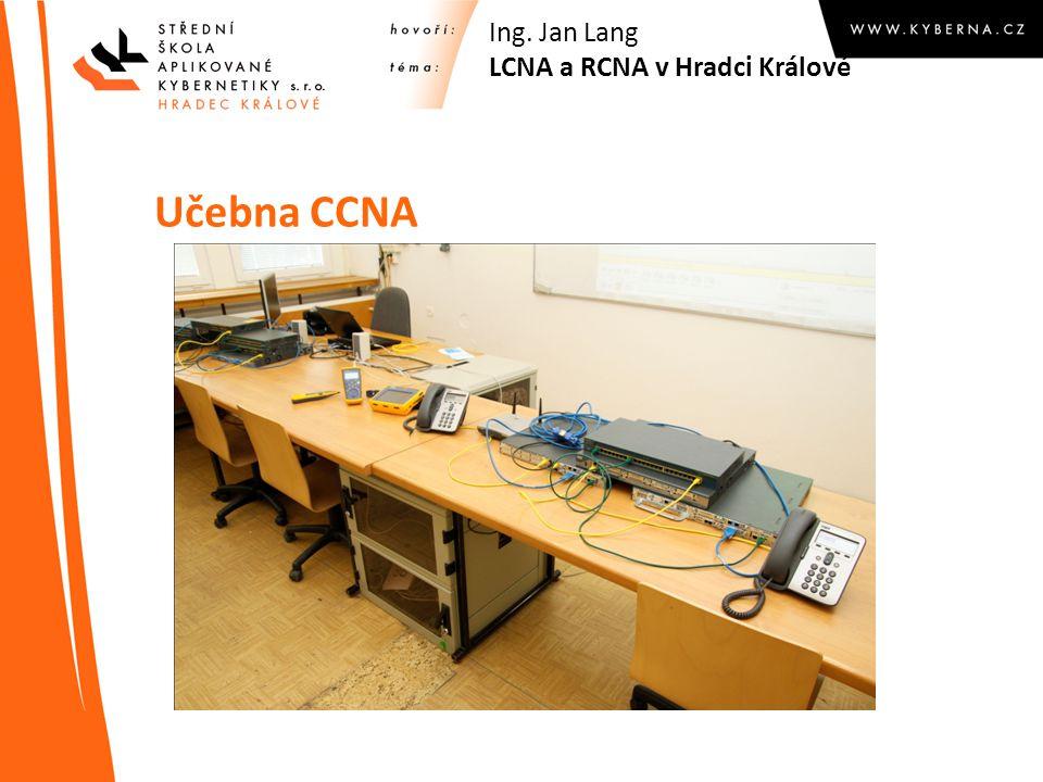 Učebna CCNA Ing. Jan Lang LCNA a RCNA v Hradci Králové