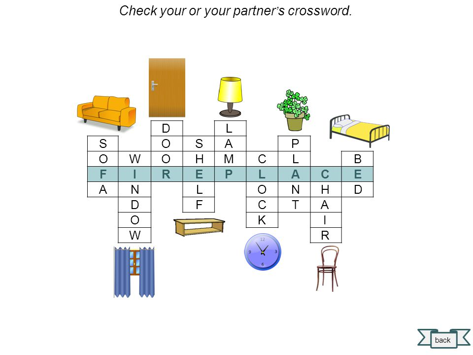 T A B L E D E S K P I C T U R E B O O K C A S E A R M C H A I R W A R D R O B E C A R P E T next Check your or your partner ' s crossword.