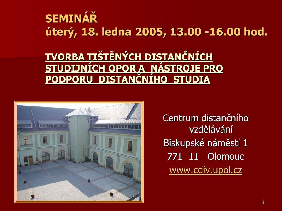 1 SEMINÁŘ úterý, 18.ledna 2005, 13.00 -16.00 hod.