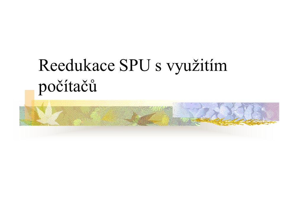 Reedukace SPU s využitím počítačů