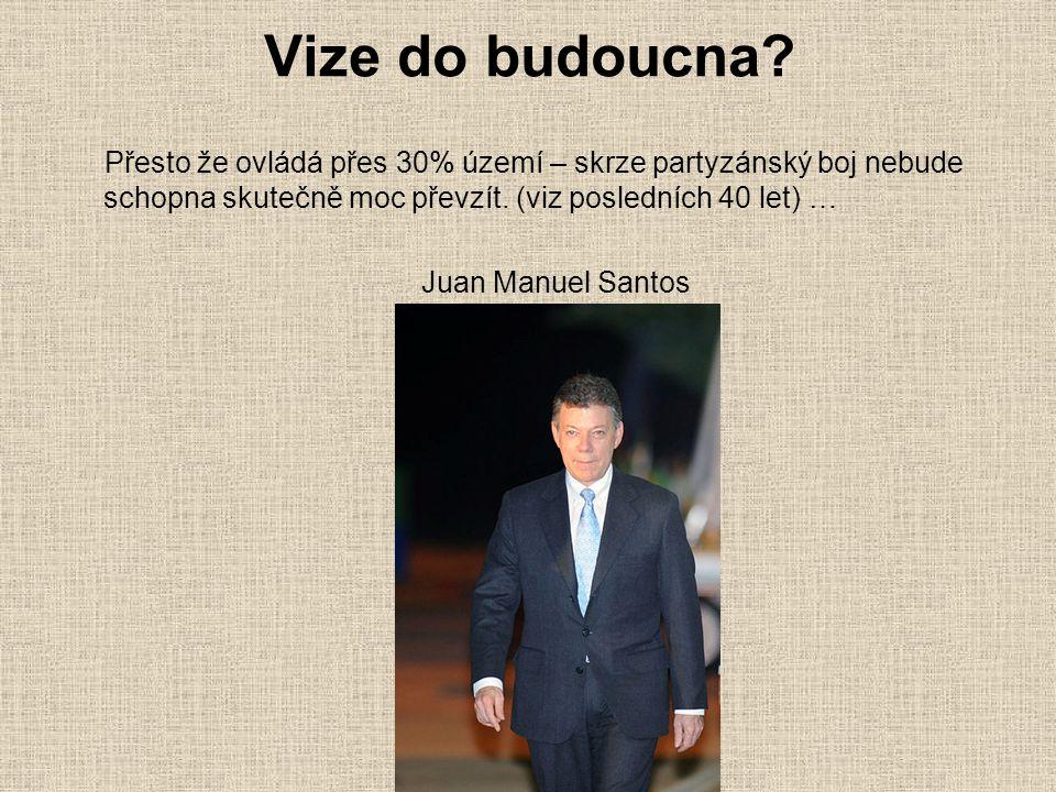 Zdroje http://www.anticapitalista.com/revo-cz/2008/03/18/revolucni-ozbrojene-sily- kolumbie-lidova-armada/http://www.anticapitalista.com/revo-cz/2008/03/18/revolucni-ozbrojene-sily- kolumbie-lidova-armada/ http://blisty.cz/art/21787.html http://www.valka.cz/clanek_14560.html https://is.muni.cz/auth/of/1423/BSS160/jaro2008/FARC_1.pdf http://www.youtube.com/watch?v=o4ZC_Lamx9k http://cs.wikipedia.org SVOBODOVÁ, Karolina.