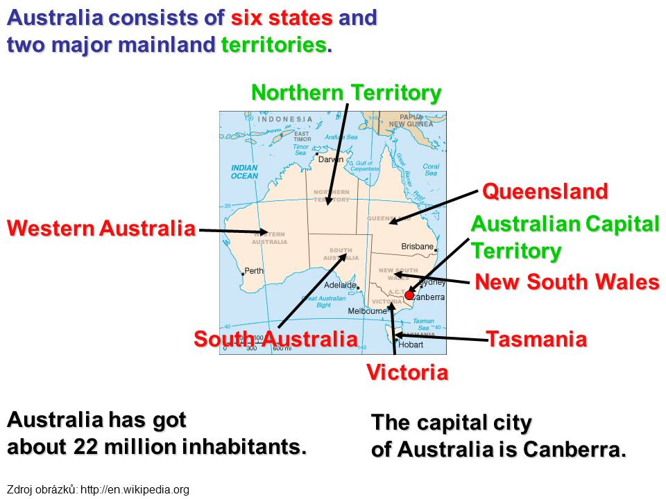 Australia consists of six states and two major mainland territories. New South Wales Queensland South Australia Tasmania Western Australia Victoria No