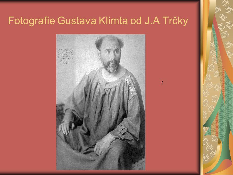 Fotografie Gustava Klimta od J.A Trčky 1