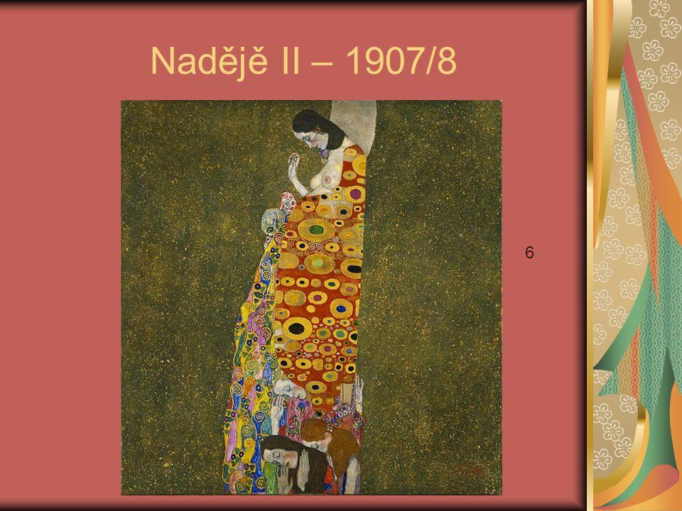Nadějě II – 1907/8 6