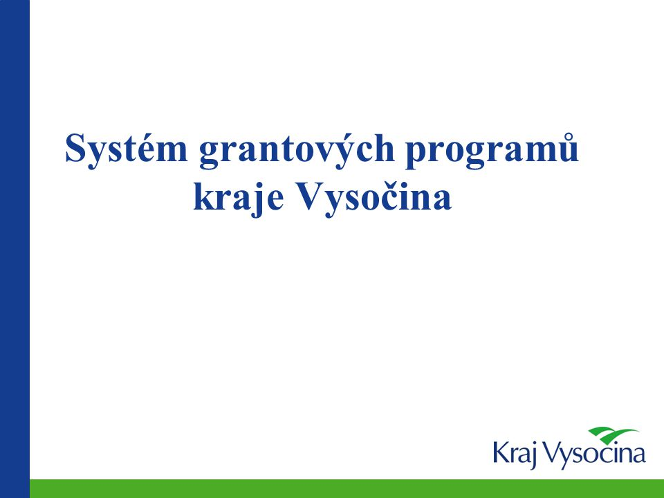Systém grantových programů kraje Vysočina