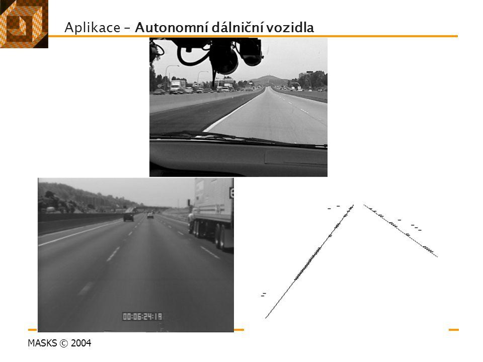 MASKS © 2004 Aplikace – Autonomní dálniční vozidla