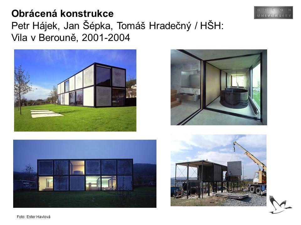 Obrácená konstrukce Petr Hájek, Jan Šépka, Tomáš Hradečný / HŠH: Vila v Berouně, 2001-2004 Foto: Ester Havlová