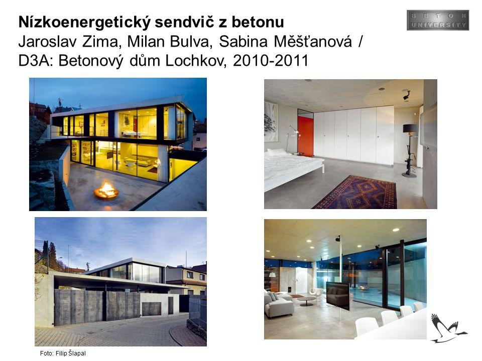 Nízkoenergetický sendvič z betonu Jaroslav Zima, Milan Bulva, Sabina Měšťanová / D3A: Betonový dům Lochkov, 2010-2011 Foto: Filip Šlapal