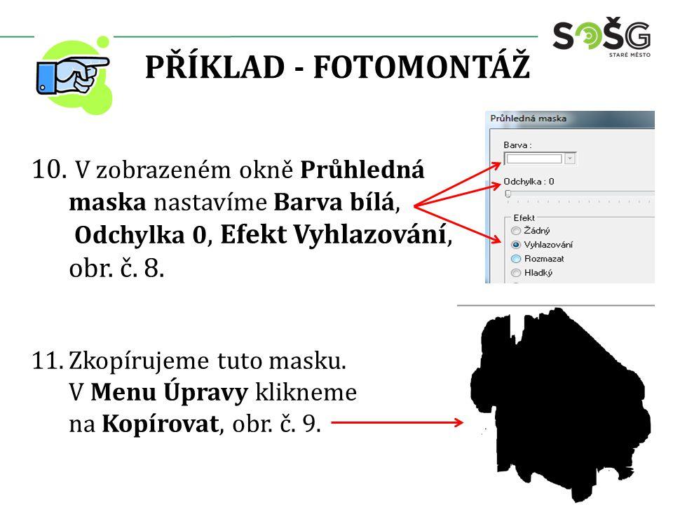 PŘÍKLAD - FOTOMONTÁŽ 10.